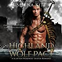 Highland Wolf Pact: Highland Wolf Pact, Book 1 (       UNABRIDGED) by Selena Kitt Narrated by Dave Gillies