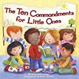 img - for The Ten Commandments for Little Ones book / textbook / text book