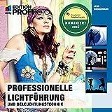 Image de Professionelle Lichtführung und Beleuchtungstechnik (mitp Ed (mitp Edition ProfiFoto)