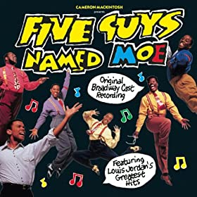"""Five Guys Named Moe:"" Original Broadway Cast Recording"