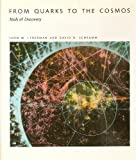 From Quarks to the Cosmos: Tools of Discovery (Scientific American Library)