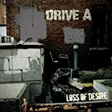 Drive A - Loss Of Desire