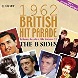 The 1962 British Hit Parade: The B Sides Part Three September - December Various Artists