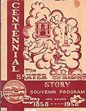 img - for The Baxter Springs Story (Centennial Souvenir Program - 100 Years - 1857-1958 (Baxter Springs, Kansas) book / textbook / text book