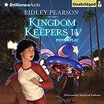 Kingdom Keepers IV: Power Play | Ridley Pearson