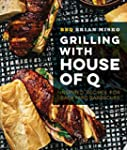Grilling with House of Q: Inspired Re...