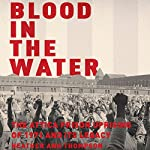 Blood in the Water: The Attica Prison Uprising of 1971 and Its Legacy | Heather Ann Thompson