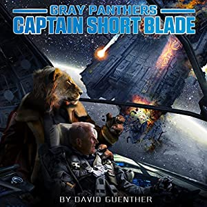 Gray Panthers: Captain Short Blade Audiobook