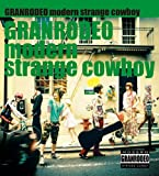 modern strange cowboy-GRANRODEO