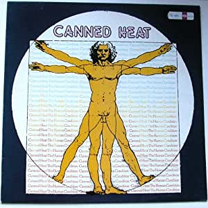 Canned Heat The Human Condition Lp Amazon Com Music
