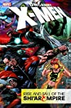 Uncanny X-Men Vol. 1: Rise & Fall of the Shi'ar Empire