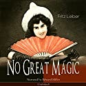 No Great Magic Audiobook by Fritz Leiber Narrated by Edward Miller