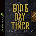 God's Day Timer: The Believer's Guide to Divine Appointments Audiobook by Mark Biltz Narrated by Mark Biltz