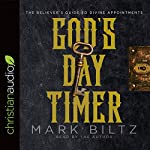 God's Day Timer: The Believer's Guide to Divine Appointments | Mark Biltz