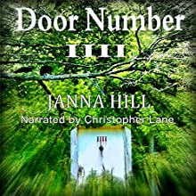Door Number Four (A Short Single) (       UNABRIDGED) by Janna Hill Narrated by Christopher Lane