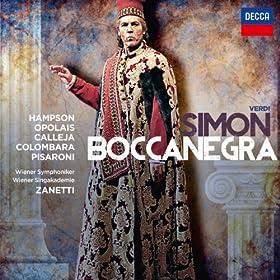 """Verdi: Simon Boccanegra / Act 2 - """"Quei due vedesti?"""""""