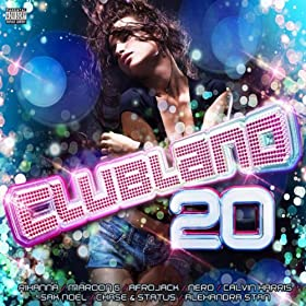 Clubland 20 [Explicit] [+Digital Booklet]