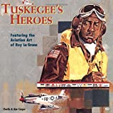 img - for Tuskegee's Heroes (Motorbooks Classic) book / textbook / text book