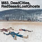 Dead Cities, Red Seas & (2lp)
