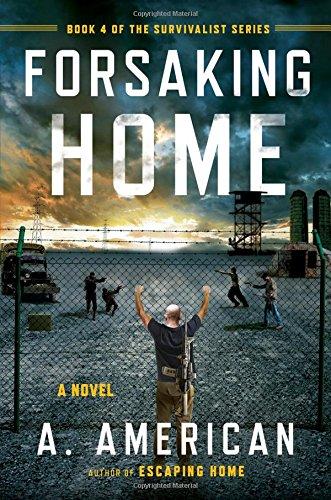 Forsaking Home (The Survivalist Series) PDF