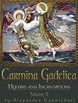 Carmina Gadelica Volume II: Hymns and...