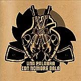 Una palabra con nombre bala (Spanish Edition)