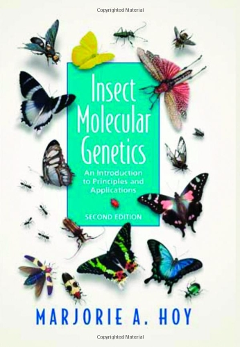 Insect Molecular Genetics, Second Edition: An...