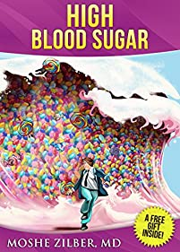 (FREE on 3/20) (diabetes Book) High Blood Sugar by Moshe Zilber  MD - http://eBooksHabit.com
