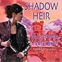 Shadow Heir: Dark Swan, Book 4 (       UNABRIDGED) by Richelle Mead Narrated by Jennifer Van Dyck