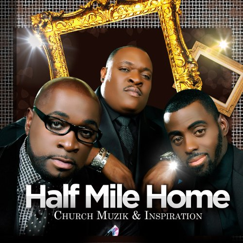 Half Mile Home Church Muzik & Inspiration