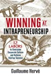Winning at Intrapreneurship: 12 Labor...