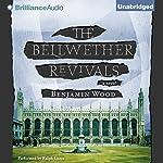 The Bellwether Revivals | Benjamin Wood