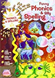Louis Fidge Funny Phonics and Silly Spelling Age 6-7 (Letts Magical Skills): Phonics and Spelling: Ages 6-7