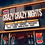 Crazy Crazy Nights [+digital booklet]