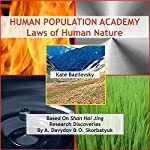 Human Population Academy: Laws of Human Nature Based on Shan Hai Jing Research Discoveries by A. Davydov & O. Skorbatyuk | Kate Bazilevsky