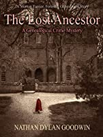 The Lost Ancestor (The Forensic Genealogist series Book 2) (English Edition)