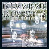 In Concert '72 (2012 Remix) by Deep Purple (2014-07-01)