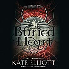 Buried Heart Audiobook by Kate Elliott Narrated by Georgia Dolenz