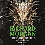 The Dark Defiles | Richard Morgan