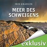 Meer des Schweigens (Collin Brown 1) | Iris Grädler