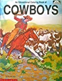 Cowboys: An Educational Coloring Book