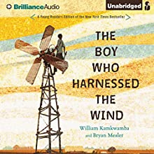 The Boy Who Harnessed the Wind: Young Readers Edition (       UNABRIDGED) by William Kamkwamba, Bryan Mealer Narrated by Korey Jackson