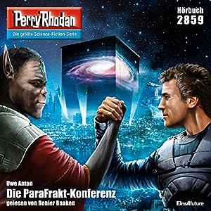 Die ParaFrakt-Konferenz (Perry Rhodan 2859) Hörbuch