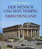img - for Der Mensch und sein Tempel: Griechenland (German Edition) book / textbook / text book