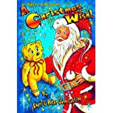 Bilbo's Adventures: A Christmas Wish!by Cheri Lucking