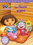 La fiesta pijama (Dora la exploradora...