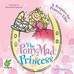 A Surprise for Princess Ellie: The Pony-Mad Princess, Book 6 | Diana Kimpton