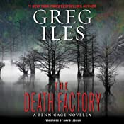 The Death Factory: A Penn Cage Novella | Greg Iles