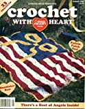 img - for LEISURE ARTS PRESENTS CROCHET WITH HEART Magazine August 1997 (Red Heart Yarns, Volume 2 Number 3) book / textbook / text book
