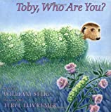img - for Toby, Who Are You? book / textbook / text book